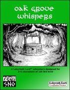 LLA007: Oak Grove Whispers