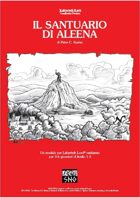 LLAI002: Il Santuario di Aleena (The Shrine of St. Aleena)