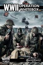 OWB001: WWII: Operation WhiteBox (FREE)