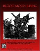 LLA001: Blood Moon Rising
