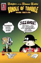 KoDT: Bundle of Trouble vol. 35