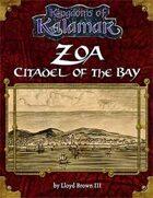 Zoa: Citadel of the Bay