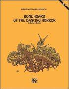 AL1: Bone Hoard of the Dancing Horror [DCC]