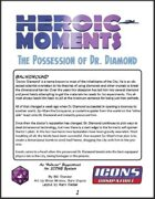 [Icons] Heroic Moments: The Possession of Dr. Diamond