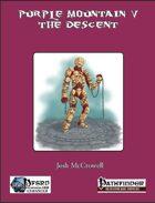 Purple Mountain V: The Descent