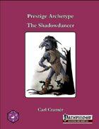 Prestige Archetype: The Shadowdancer