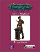 Heroes of Azag-Ithiel