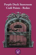 Purple Duck Storeroom: Craft Points - Redux
