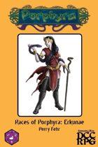Races of Porphyra: Erkunae (DCC)