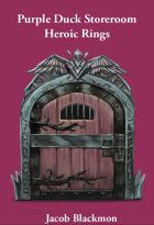Purple Duck Storeroom: Heroic Rings