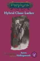 Hybrid Class: Lurker