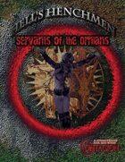 Hell's Henchmen: Ornians
