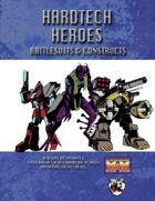 Hardtech Heroes: Battlesuits & Constructs