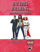 Vicious Villains: The Baddest of the Bad