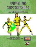 Superior Superheroes: The Golden Guardians