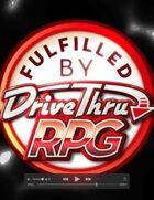 Fulfilled by DriveThruRPG Video Stinger