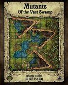 Mutants of the Vast Swamp Map Tiles