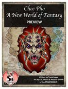 Choe Pho: A New World of Fantasy PREVIEW