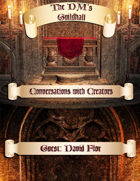 The DMs Guildhall Episode 7 - David Flor