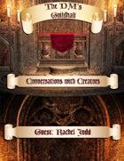 The DMs Guildhall Episode 8 - Rachel Judd