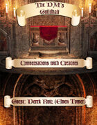 The DMs Guildhall Episode 28 - Derek Ruiz (aka Elven Tower)