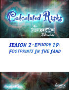 Calculated Risks Episode S2E19: Footprints in the Sand