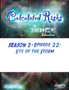 Calculated Risks Episode S2E22: Eye of the Storm