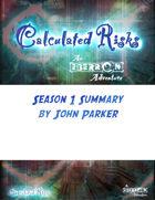 Calculated Risks Season 1 Summary