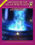 Mysteries of the Pillar of Blue Light