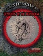 Hell's Henchmen: Marchocia