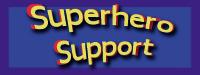 Superhero Support