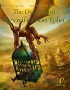 The Dying Earth Revivification Folio