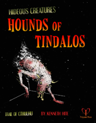 Hideous Creatures: Hounds of Tindalos