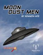 Moon Dust Men