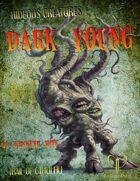 Hideous Creatures: Dark Young of Shub-Niggurath