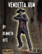 Vendetta Run