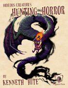 Hideous Creatures: Hunting Horror