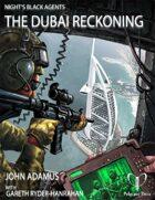 Night's Black Agents: The Dubai Reckoning