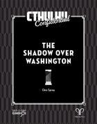 Cthulhu Confidential: The Shadow Over Washington