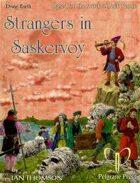 Strangers in Saskervoy (FoF:1.2/1.3)
