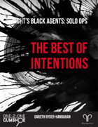 Night's Black Agents: Solo Ops - The Best of Intentions
