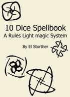 The 10 Dice Spellbook System