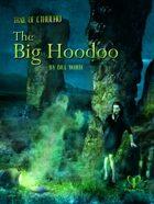Trail of Cthulhu: The Big Hoodoo