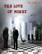 Esoterrorists: The Love of Money