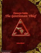 Character Guide: The Gentleman Thief