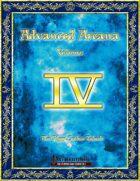 Advanced Arcana Volume IV