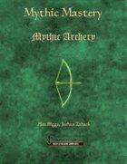 Mythic Mastery - Mythic Archery