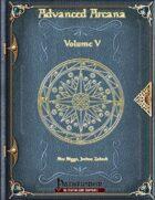 Advanced Arcana Volume V