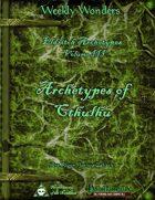 Weekly Wonders - Eldritch Archetypes Volume III - Archetypes of Cthulhu