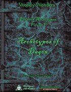 Weekly Wonders - Eldritch Archetypes Volume V - Archetypes of Dagon